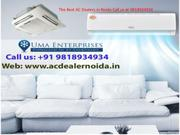 """AC Dealer In Noida"""" Fulfill Your Cooling Necessities"""
